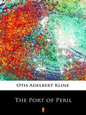 cover image of The Port of Peril