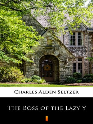 cover image of The Boss of the Lazy Y
