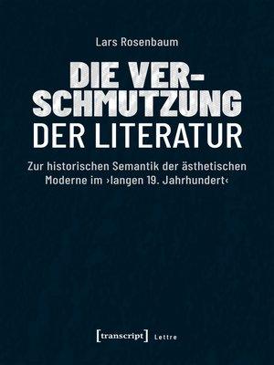 cover image of Die Verschmutzung der Literatur