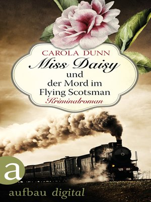 cover image of Miss Daisy und der Mord im Flying Scotsman