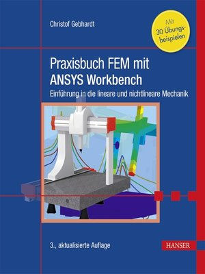 cover image of Praxisbuch FEM mit ANSYS Workbench