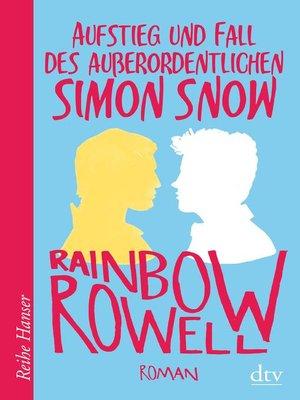 cover image of Aufstieg und Fall des außerordentlichen Simon Snow Roman