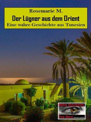 cover image of Der Lügner aus dem Orient