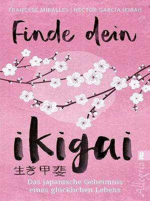 cover image of Finde dein Ikigai