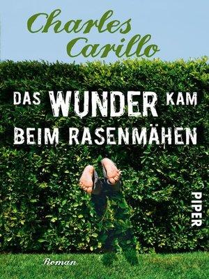 cover image of Das Wunder kam beim Rasenmähen