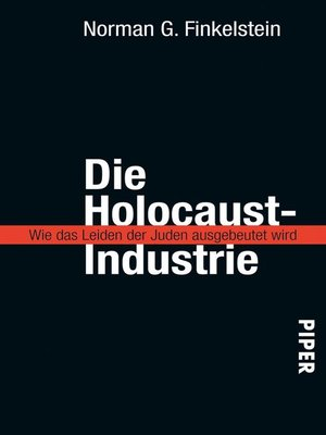 cover image of Die Holocaust-Industrie