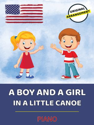 cover image of A Boy and a Girl In a Little Canoe