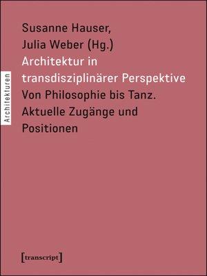 cover image of Architektur in transdisziplinärer Perspektive
