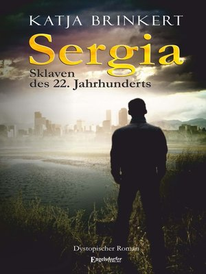 cover image of Sergia--Sklaven des 22. Jahrhunderts