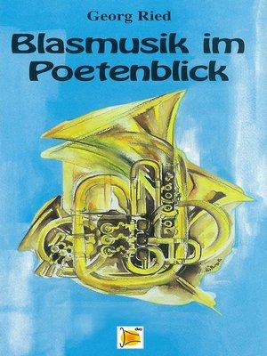 cover image of Blasmusik im Poetenblick
