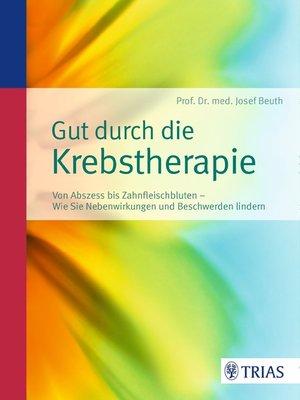 cover image of Gut durch die Krebstherapie