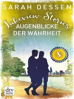 cover image of Lakeview Stories 8--Augenblicke der Wahrheit