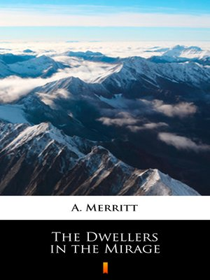 cover image of The Dwellers in the Mirage