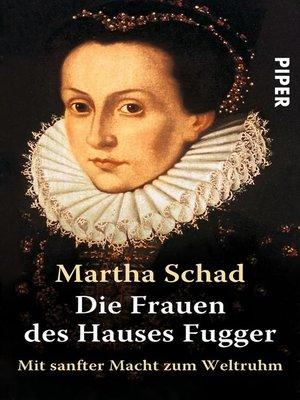 cover image of Die Frauen des Hauses Fugger