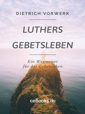 cover image of Luthers Gebetsleben