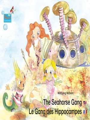 cover image of The Seahorse Gang. English-French. / Le gang des hippocampes. Anglais-francais.