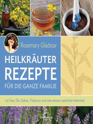 cover image of Heilkräuter--Rezepte für die ganze Familie