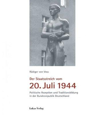 cover image of Der Staatsstreich vom 20. Juli 1944