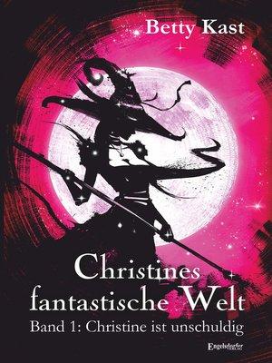 cover image of Christines fantastische Welt (1)