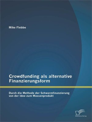 cover image of Crowdfunding als alternative Finanzierungsform