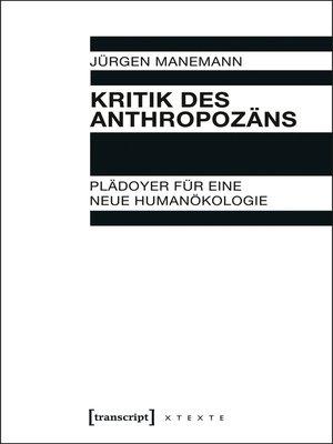 cover image of Kritik des Anthropozäns