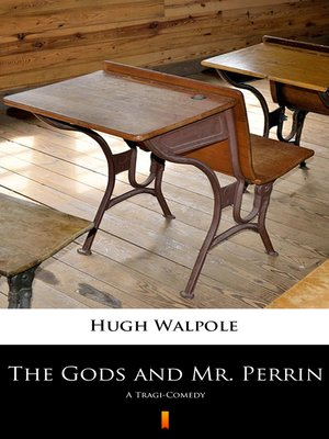 cover image of The Gods and Mr. Perrin