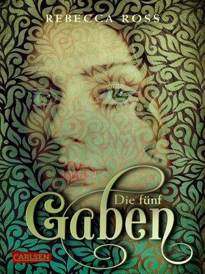 cover image of Die fünf Gaben (Valenias Töchter 1)