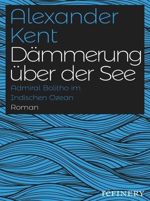 cover image of Dämmerung über der See