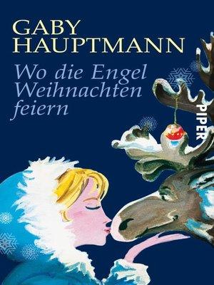 cover image of Wo die Engel Weihnachten feiern