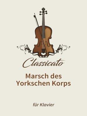 cover image of Marsch des Yorkschen Korps