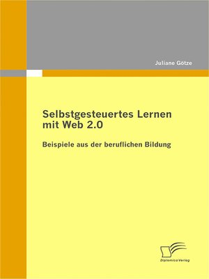cover image of Selbstgesteuertes Lernen mit Web 2.0
