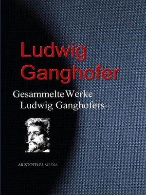 cover image of Gesammelte Werke Ludwig Ganghofers