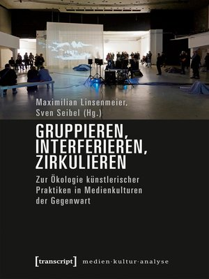cover image of Gruppieren, Interferieren, Zirkulieren