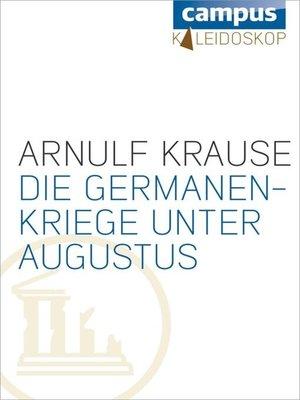 cover image of Die Germanenkriege unter Augustus