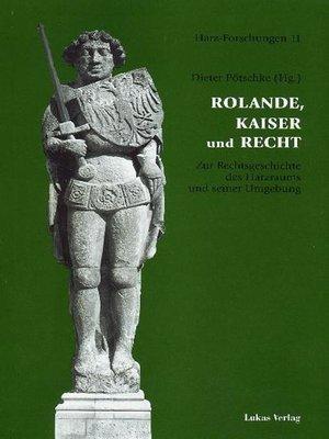 cover image of Rolande, Kaiser und Recht