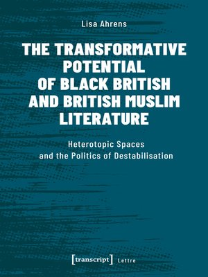 cover image of The Transformative Potential of Black British and British Muslim Literature