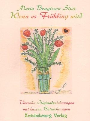 cover image of Wenn es Frühling wird