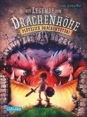 cover image of Die Legende von Drachenhöhe 1