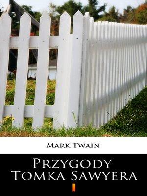 cover image of Przygody Tomka Sawyera