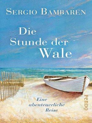 cover image of Die Stunde der Wale