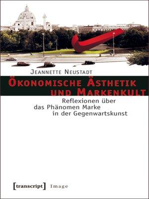 cover image of Ökonomische Ästhetik und Markenkult