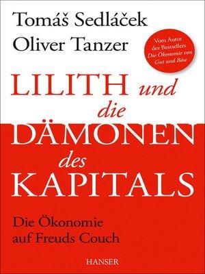 cover image of Lilith und die Dämonen des Kapitals