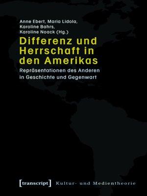 cover image of Differenz und Herrschaft in den Amerikas