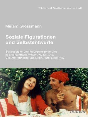 cover image of Soziale Figurationen und Selbstentwürfe