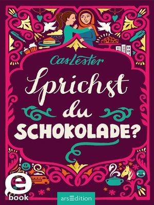 cover image of Sprichst du Schokolade?