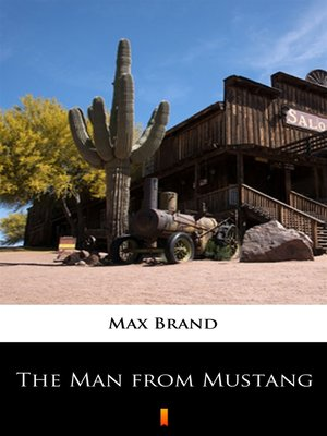 cover image of The Man from Mustang