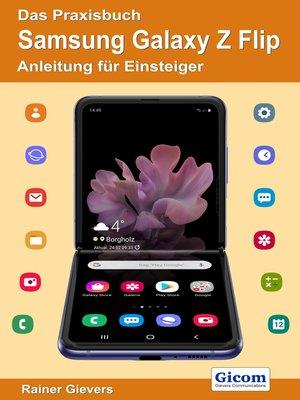cover image of Das Praxisbuch Samsung Galaxy Z Flip--Anleitung für Einsteiger