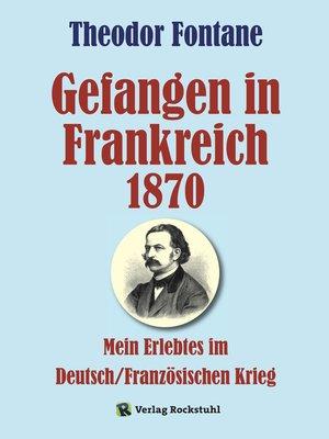 cover image of Gefangen in Frankreich 1870