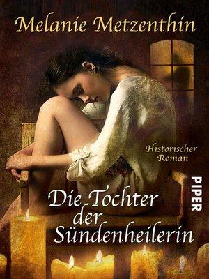 cover image of Die Tochter der Sündenheilerin