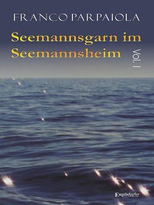 cover image of Seemannsgarn im Seemannsheim